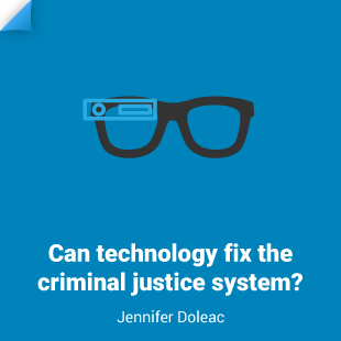 Jenn Doleac: Can technology fix the criminal justice system?